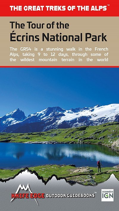 The Tour of the Ecrins National Park (GR-54) 9781912933006  Knife Edge   Wandelgidsen, Meerdaagse wandelroutes