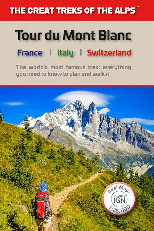Tour du Mont Blanc | wandelgids 9781912933013  Knife Edge   Wandelgidsen, Meerdaagse wandelroutes Haute Savoie, Mont Blanc