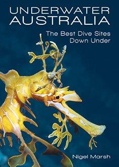 Underwater Australia 9781921517921  New Holland   Duik sportgidsen Australië