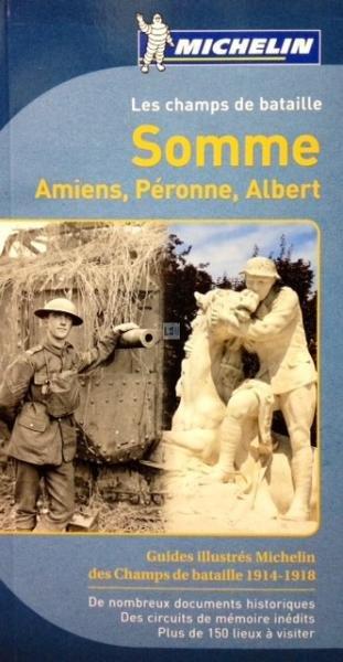 Champs de bataille de la Somme 1914-1918 9782067190474  Michelin   Historische reisgidsen, Reisgidsen Picardie, Nord