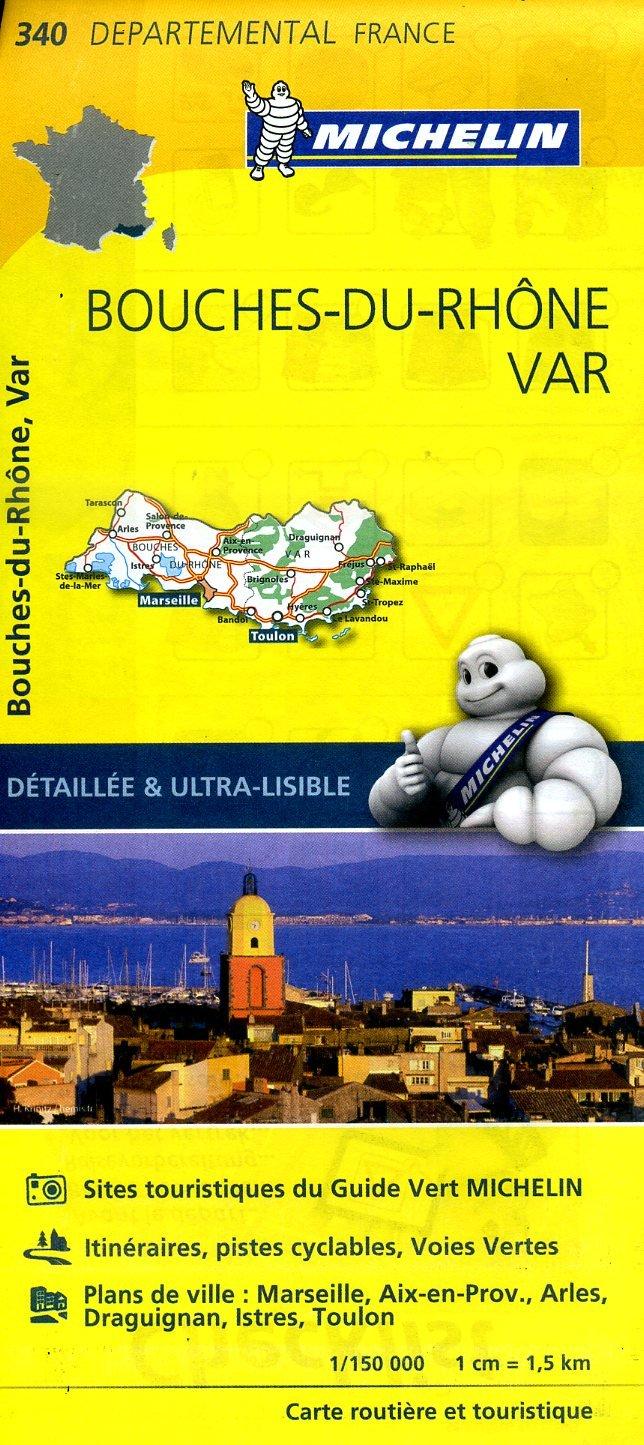 340  Bouches-du-Rhône, Var | wegenkaart, fietskaart 1:150.000 9782067202429  Michelin Local / Departementskaarten  Landkaarten en wegenkaarten Camargue