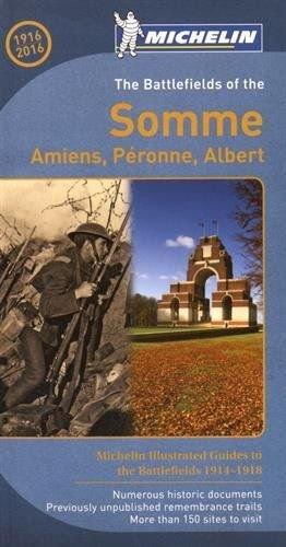 The Battlefields of the Somme 9782067213722  Michelin   Historische reisgidsen, Reisgidsen Picardie, Nord, Aisne, Pas-de-Calais
