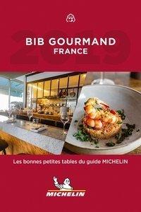 Bib Gourmand France Michelin 2019 9782067230545  Michelin Rode Jaargidsen  Restaurantgidsen Frankrijk