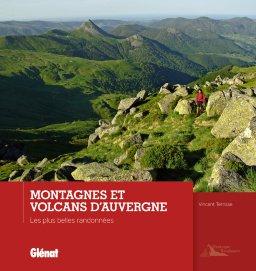Montagnes et Volcans d'Auvergne 9782344001288  Glénat   Wandelgidsen Auvergne, Cantal, Forez