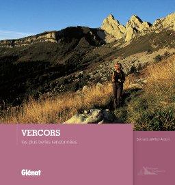 Vercors, les plus belles randonnées 9782344001301  Glénat   Wandelgidsen Drôme, Vercors
