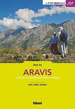 Le p'tit crapahut: Dans les Aravis 9782344013717  Glénat Crapahut  Reizen met kinderen, Wandelgidsen Lyon, Ain, Savoie, Mont Blanc, Vanoise, Chartreuse