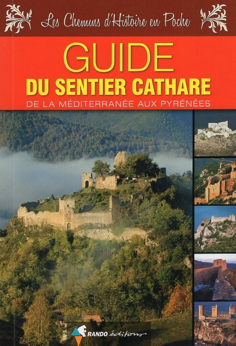Le Sentier Cathare 9782344014059  Rando Editions   Meerdaagse wandelroutes, Wandelgidsen Franse Pyreneeën, Toulouse, Gers, Garonne