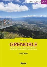 Le p'tit crapahut: Autour de Grenoble 9782344018231  Glénat Crapahut  Wandelgidsen Drôme, Vercors