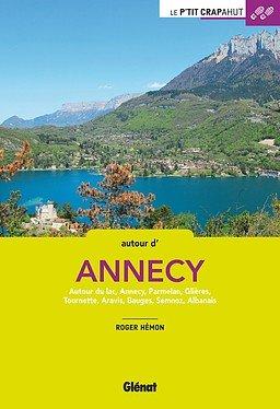Le p'tit crapahut: Autour d'Annecy 9782344021163  Glénat Crapahut  Reizen met kinderen, Wandelgidsen Chartreuse, Bauges, Vanoise