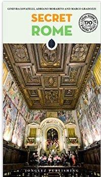 Secret Rome 9782361953096  Jonglez   Reisgidsen Rome, Lazio