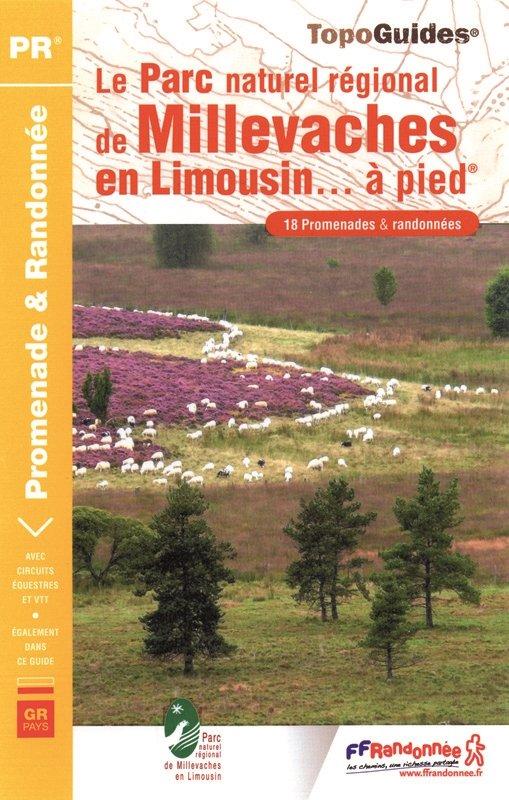 PN17 Parc Naturel des Millevaches en Limousin | wandelgids 9782751403170  FFRP Topoguides  Wandelgidsen Haute-Vienne, Creuse, Corrèze