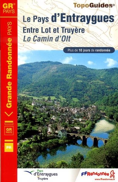 TG1200 Le Pays d Entraygues | wandelgids 9782751403729  FFRP Topoguides  Meerdaagse wandelroutes, Wandelgidsen Lot, Tarn, Toulouse