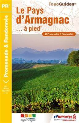 P322  Le Pays d Armagnac à pied 9782751404795  FFRP Topoguides  Wandelgidsen Franse Pyreneeën, Toulouse, Gers, Garonne