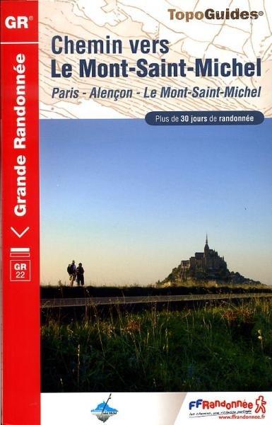 TG220 Chemin vers le Mont-Saint-Michel | wandelgids GR-22 9782751405594  FFRP Topoguides  Wandelgidsen, Meerdaagse wandelroutes Normandië