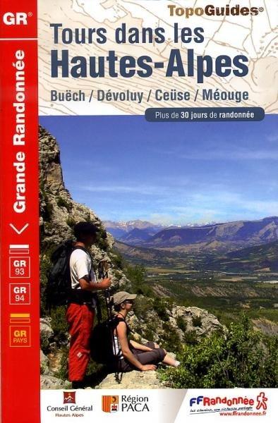 TG940 Tours dans les Hautes-Alpes 9782751405648  FFRP Topoguides  Meerdaagse wandelroutes, Wandelgidsen tussen Valence, Briançon, Camargue en Nice