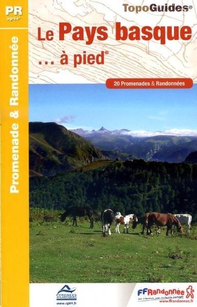 P642  Le Pays Basque... à pied,  Baskenland 9782751406461  FFRP Topoguides  Wandelgidsen Baskenland