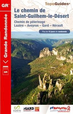 TG4834 Le chemin de Saint-Guilhem-le-Désert 9782751406508  FFRP Topoguides  Meerdaagse wandelroutes, Wandelgidsen Cevennen, Lozère, Gard en Aveyron