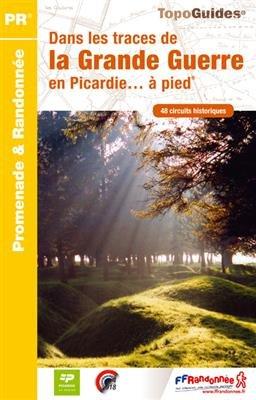 RE-15 Dans les traces de la Grande Guerre | wandelgids 9782751407321  FFRP Topoguides  Wandelgidsen Picardie, Nord, Aisne, Pas-de-Calais