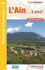 D001  l'Ain... à pied 9782751408106  FFRP Topoguides  Wandelgidsen Lyon, Ain, Savoie, Mont Blanc, Vanoise, Chartreuse