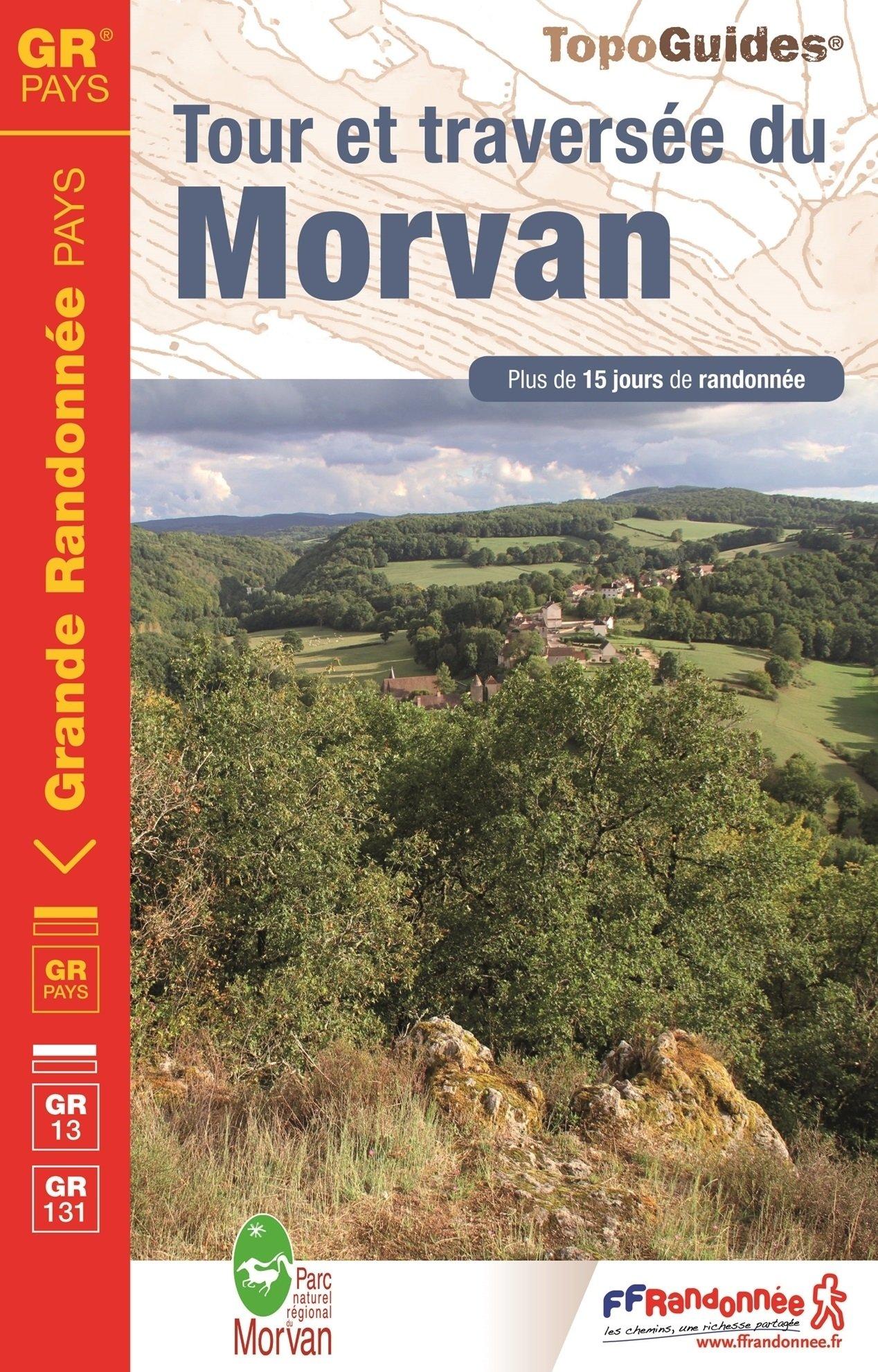 TG111  Traversée du Morvan (GR-13/131/137) | wandelgids Jacobsroute 9782751408199  FFRP Topoguides  Wandelgidsen, Santiago de Compostela
