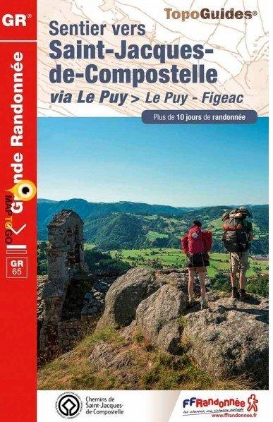 TG651  Sentier de Saint-Jacques I (GR-65) * 9782751408380  FFRP Topoguides  Wandelgidsen, Santiago de Compostela Frankrijk