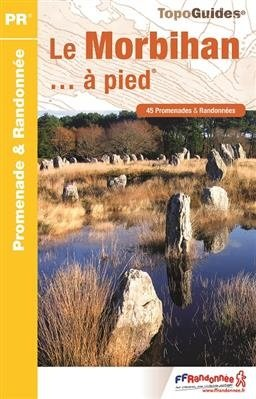 D056   Le Morbihan... à pied | wandelgids 9782751408427 Zuid-Bretagne FFRP Topoguides  Wandelgidsen Bretagne