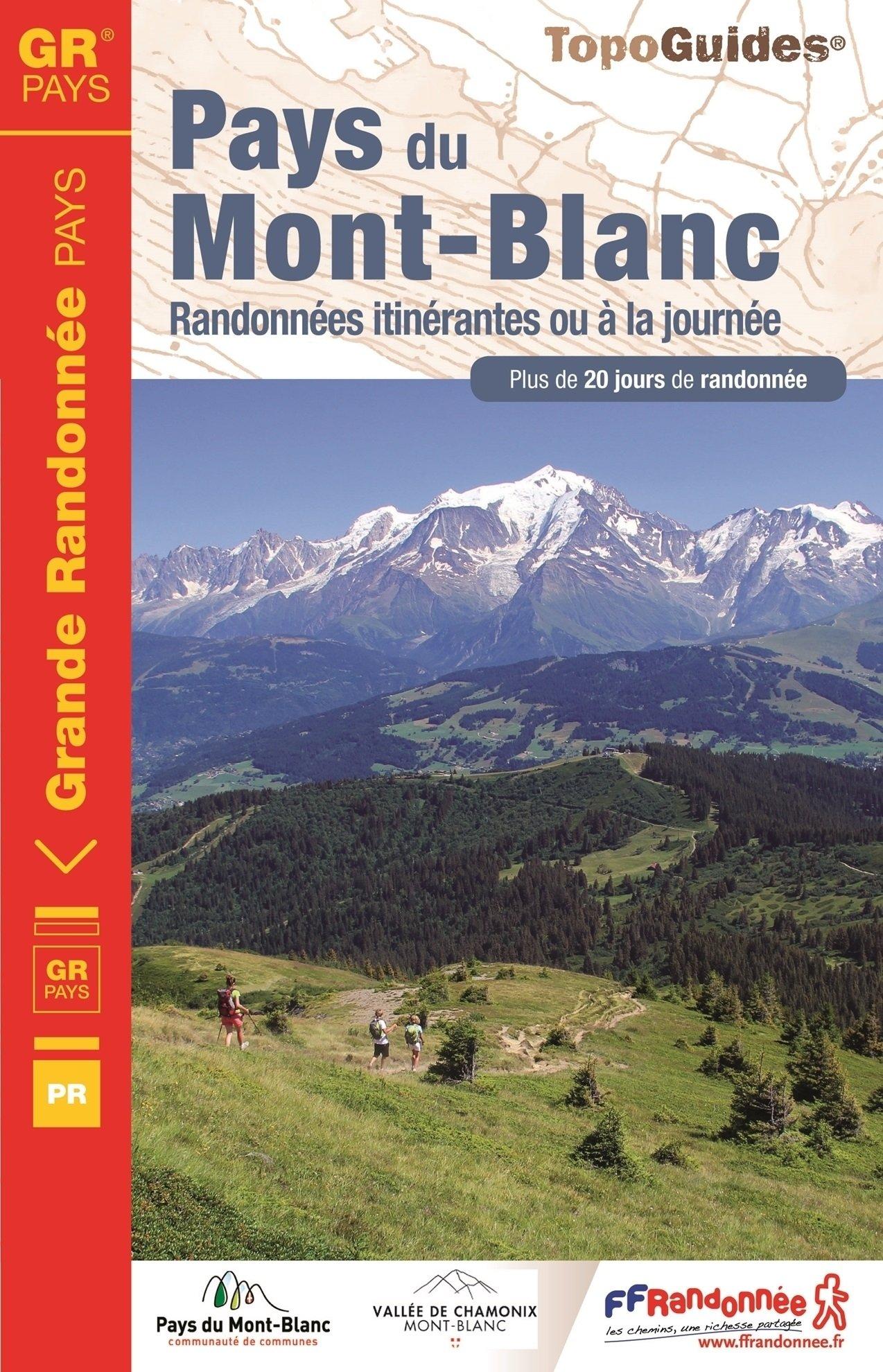 TG044  Tour du pays du Mont Blanc | wandelgids 9782751408489  FFRP Topoguides  Meerdaagse wandelroutes, Wandelgidsen Haute Savoie, Mont Blanc