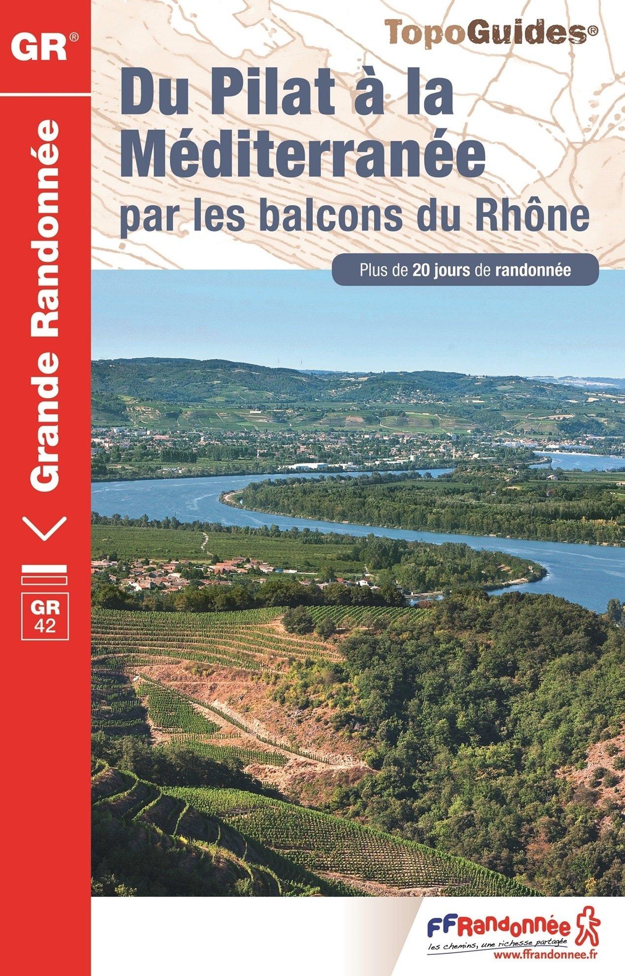 TG411 Balcons du Rhône (GR42) 9782751408588  FFRP Topoguides  Meerdaagse wandelroutes, Wandelgidsen Rhône, Alpen, Corsica