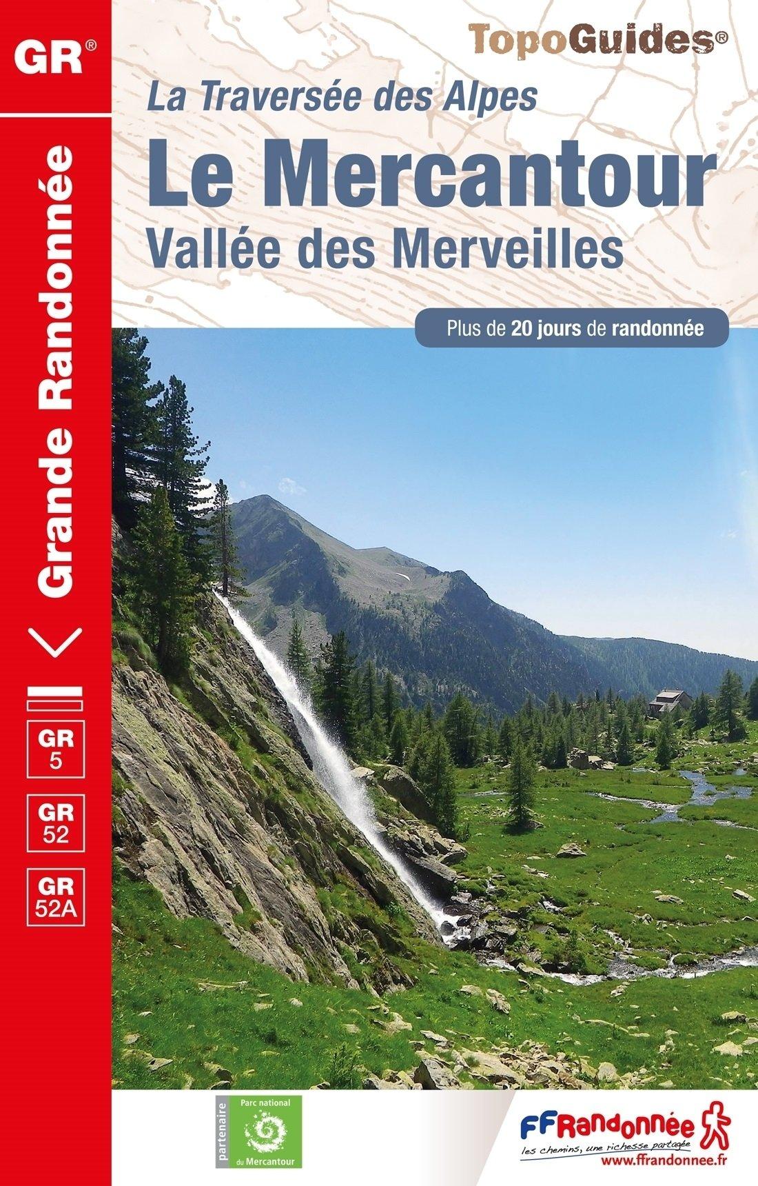 GR-5 | TG507 Traversée du Mercantour 9782751408922  FFRP Topoguides  Wandelgidsen, Meerdaagse wandelroutes tussen Valence, Briançon, Camargue en Nice