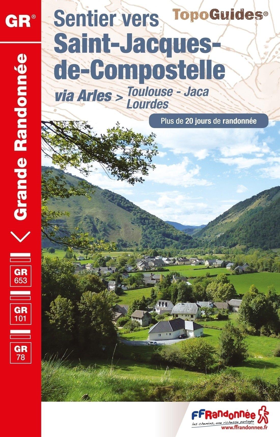 TG6534 Toulouse-Jaca GR-653 | wandelgids Jacobsroute 9782751409080  FFRP Topoguides  Wandelgidsen, Santiago de Compostela Pyreneeën en Baskenland