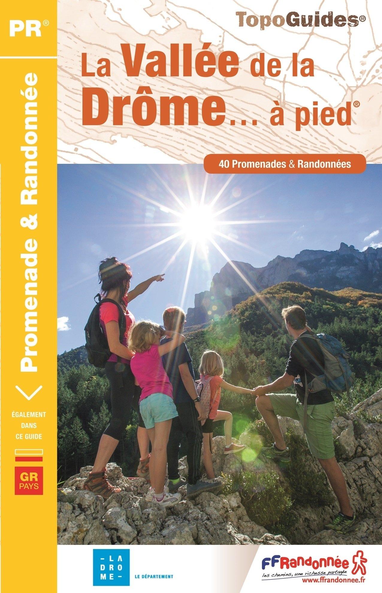 P263  la Vallée de la Drôme... à pied 9782751409264  FFRP Topoguides  Wandelgidsen tussen Valence, Briançon, Camargue en Nice