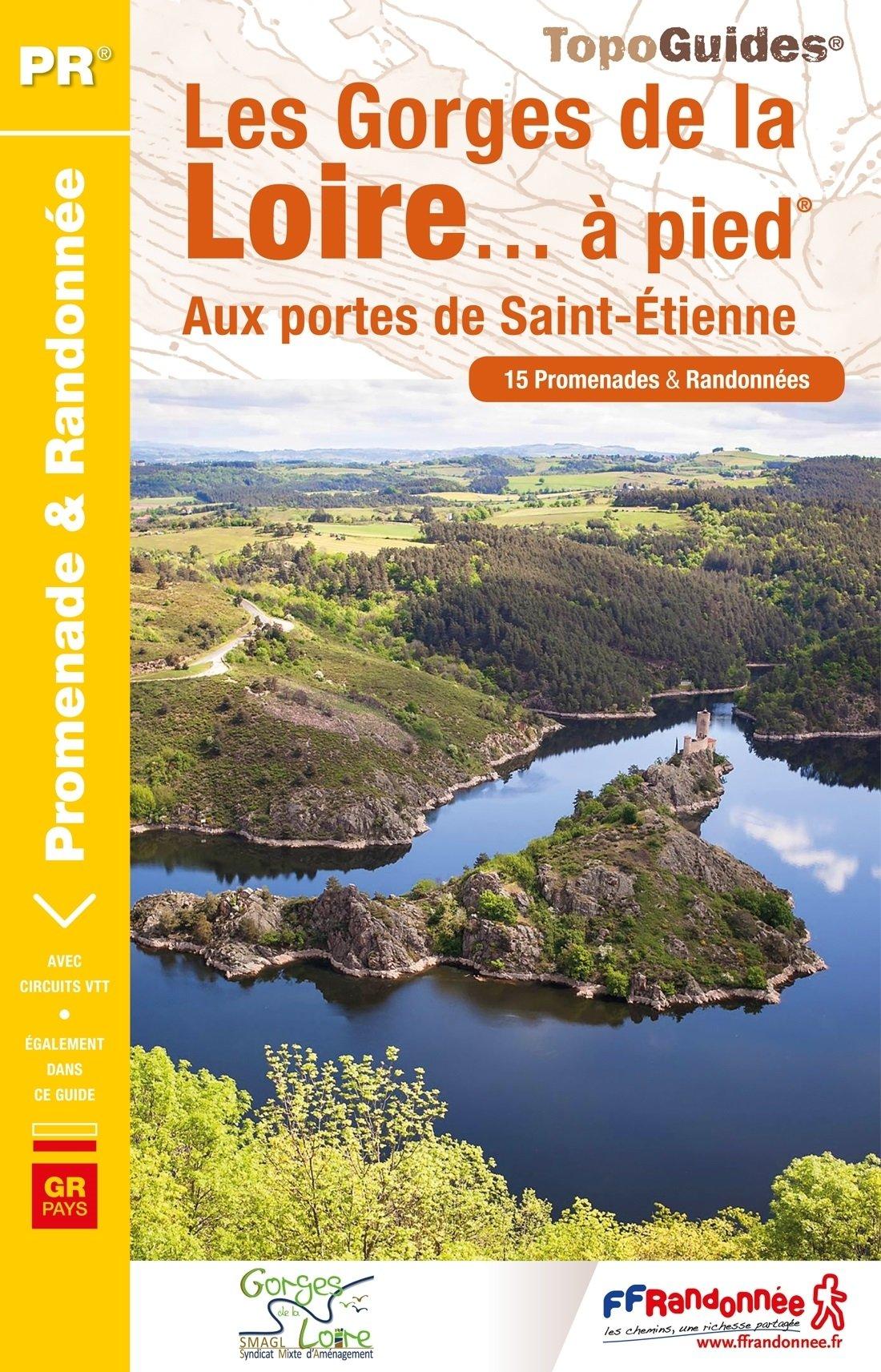 P425 Les Gorges de la Loire   wandelgids 9782751409301  FFRP Topoguides  Wandelgidsen Auvergne, Cantal, Forez