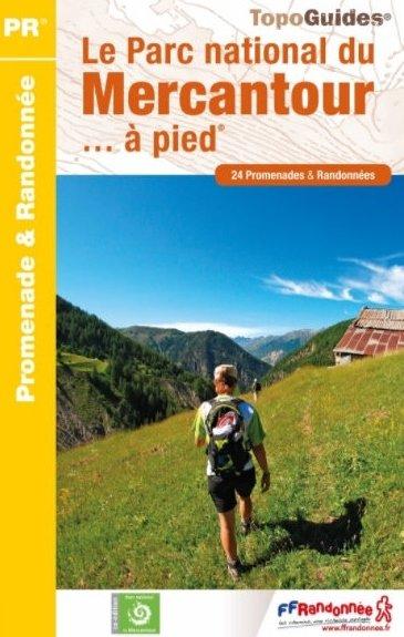 PN18 Mercantour Parc national  | wandelgids 9782751409370  FFRP Topoguides  Wandelgidsen Var, Côte d'Azur, Mercantour