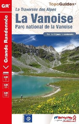 GR-5 | TG530  Parc National de la Vanoise | wandelgids GR5 9782751409608  FFRP Topoguides  Meerdaagse wandelroutes, Wandelgidsen Chartreuse, Bauges, Vanoise