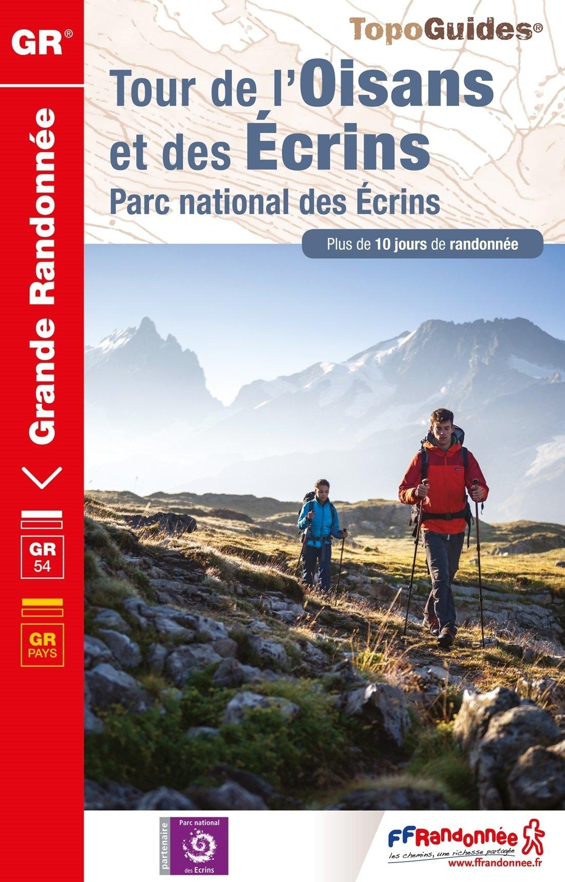 TG508  Tour de l'Oisans, Écrins | wandelgids GR-54 9782751409660  FFRP Topoguides  Meerdaagse wandelroutes, Wandelgidsen Franse Alpen: zuid