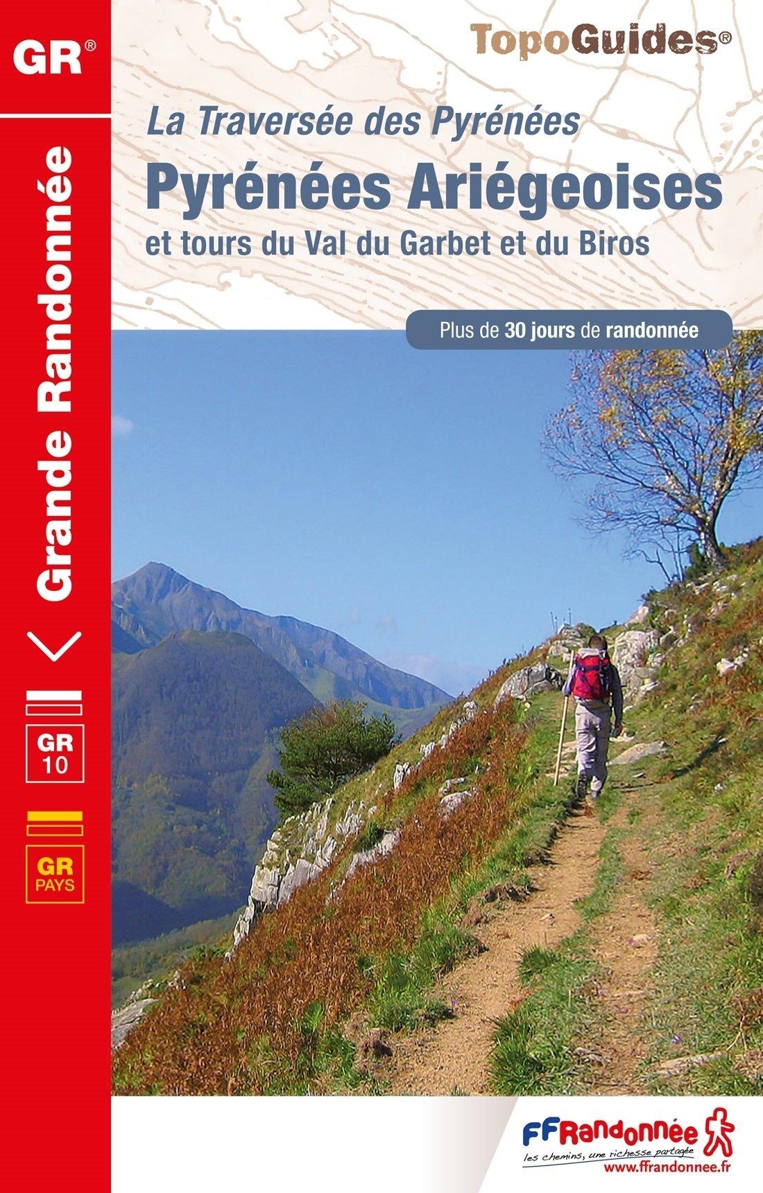 TG1090  Traversée des Pyrénées Ariégeoises | wandelgids GR-10 9782751409851  FFRP Topoguides  Meerdaagse wandelroutes, Wandelgidsen Franse Pyreneeën, Toulouse, Gers, Garonne