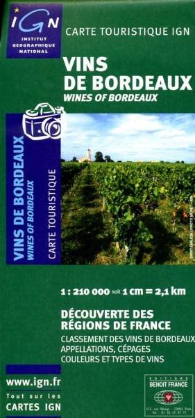 Vins de Bordeaux 9782758501817  IGN   Culinaire reisgidsen, Wijnreisgidsen Aquitaine, Bordeaux