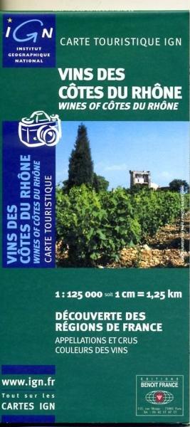 Vins de Côtes du Rhône 9782758501848  IGN   Culinaire reisgidsen, Wijnreisgidsen Rhône, Alpen, Corsica