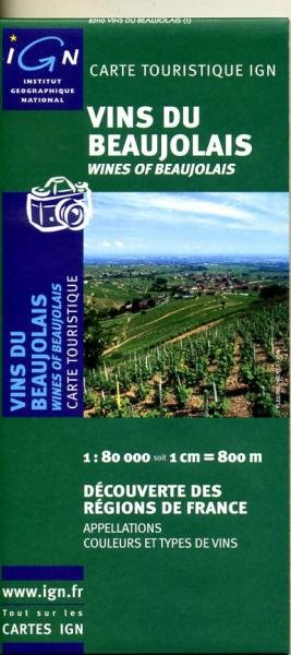Vins du Beaujolais 9782758501893  IGN   Culinaire reisgidsen, Wijnreisgidsen Bourgogne, Morvan, Côte-d'Or