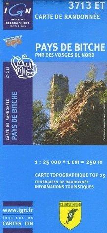 3713ET  Pays de Bitche, PNR des Vosges du Nord | wandelkaart 1:25.000 9782758503286  IGN TOP 25  Wandelkaarten Vogezen
