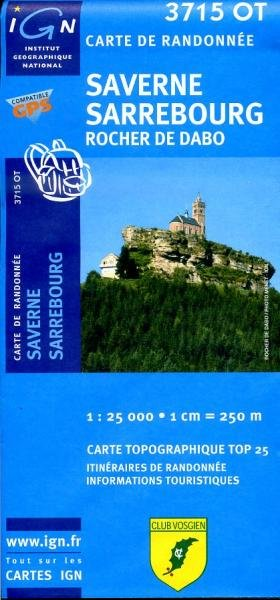 3715OT  Saverne - Sarrebourg - Rocher de Dabo | wandelkaart 1:25.000 9782758503293  IGN TOP 25  Wandelkaarten Vogezen
