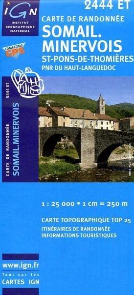 2444ET Labastide-Rouairoux, Minerve | wandelkaart 1:25.000 9782758504764  IGN TOP 25  Wandelkaarten Languedoc, Hérault, Aude