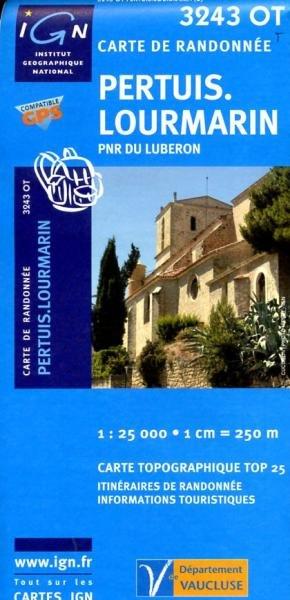 3243OT  Pertuis, Lourmarin, Luberon | wandelkaart 1:25.000 9782758504849  IGN TOP 25  Wandelkaarten tussen Valence, Briançon, Camargue en Nice