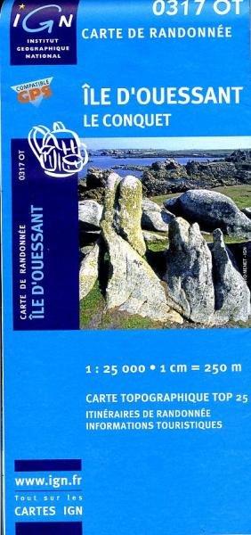 0317OT   Île d'Ouessant | wandelkaart 1:25.000 9782758505211  IGN TOP 25  Wandelkaarten Bretagne