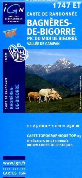 1747ET  Bagnères-de-Bigorre, Campan | wandelkaart 1:25.000 9782758510093  IGN TOP 25  Wandelkaarten Franse Pyreneeën