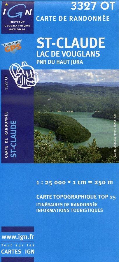 3327OT  St.Claude, Lac de Vouglans | wandelkaart 1:25.000 9782758510482  IGN TOP 25  Wandelkaarten Jura, Franche-Comté