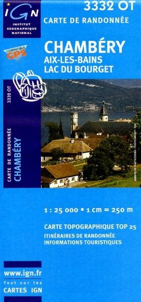 3332OT Aix-les-Bains, Lac du Bourget | wandelkaart 1:25.000 9782758510512  IGN TOP 25  Wandelkaarten Chartreuse, Bauges, Vanoise