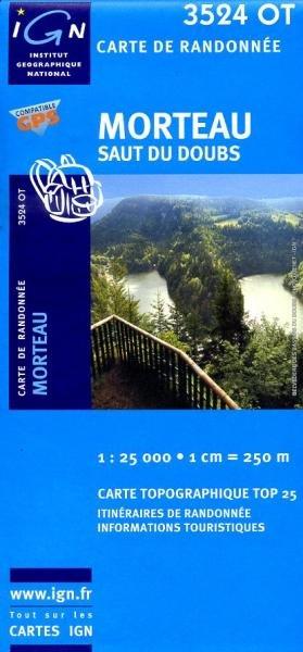 3524OT  Morteau, Gorges du Doubs | wandelkaart 1:25.000 9782758510611  IGN TOP 25  Wandelkaarten Jura, Franche-Comté