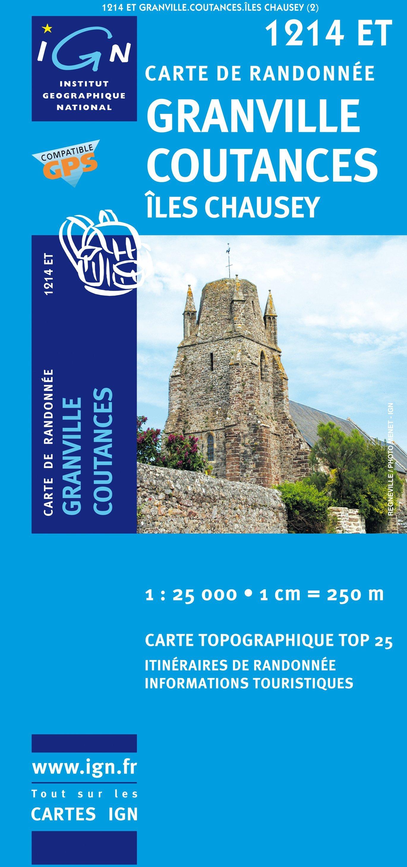 1214ET Granville, Coutances, Îles Chausey   wandelkaart 1:25.000 9782758513025  IGN TOP 25  Wandelkaarten Normandië
