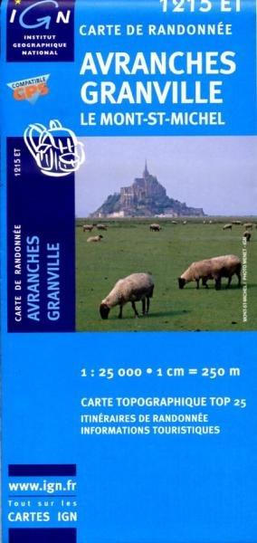 1215ET   Avranches, Granville | wandelkaart 1:25.000 9782758513032  IGN TOP 25 (1:25.000)  Wandelkaarten Normandië